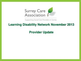 Learning Disability Network November 2013 Provider Update