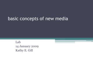 basic concepts of new media