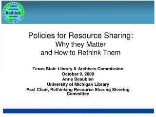 Policies for Resource Sharing:  Why they Matter  and How to Rethink Them