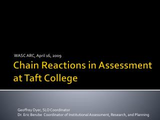 Chain Reactions in Assessment at Taft College