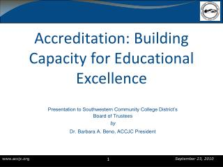 Accreditation: Building Capacity for Educational Excellence