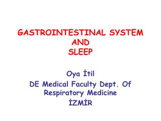 GASTROINTESTINAL SYSTEM AND SLEEP