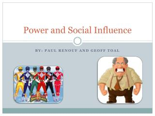 Power and Social Influence
