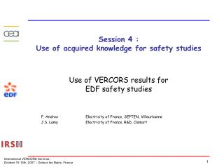 Session 4 :  Use of acquired knowledge for safety studies
