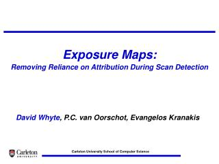 Exposure Maps:  Removing Reliance on Attribution During Scan Detection