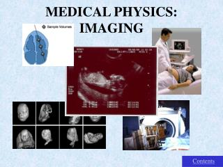 MEDICAL PHYSICS: IMAGING