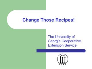 Change Those Recipes!