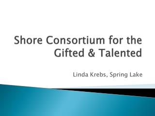 Shore Consortium for the Gifted & Talented