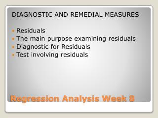 Regression Analysis Week 8