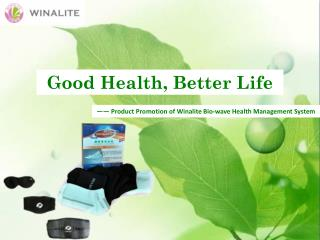 Good Health, Better Life
