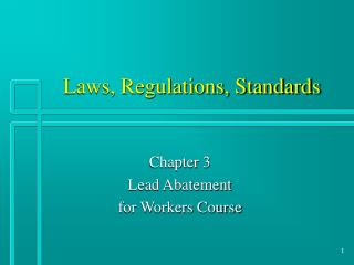 Laws, Regulations, Standards
