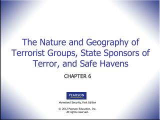The Nature and Geography of Terrorist Groups, State Sponsors of Terror, and Safe Havens