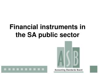 Financial instruments in the SA public sector