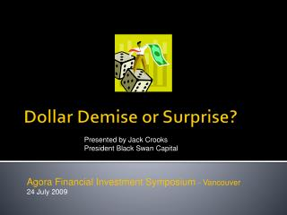 Dollar Demise or Surprise?