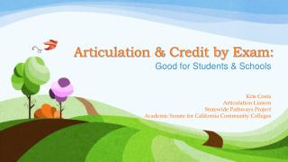 Articulation & Credit by Exam: