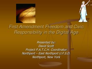 First Amendment Freedom and Civic Responsibility in the Digital Age