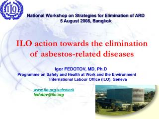ILO action towards the elimination of asbestos-related diseases