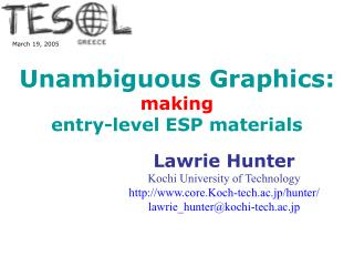 Unambiguous Graphics: making entry-level ESP materials