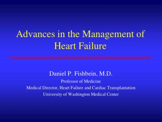 Advances in the Management of Heart Failure