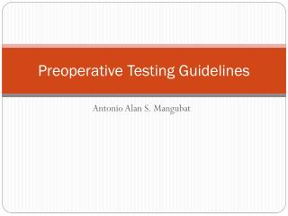 Preoperative Testing Guidelines