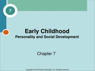 Early Childhood  Personality and Social Development