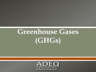 Greenhouse Gases (GHGs)