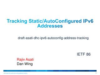 Tracking  Static / AutoConfigured IPv6  Addresses