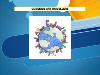 COMENIUS ART TRAVELLERS