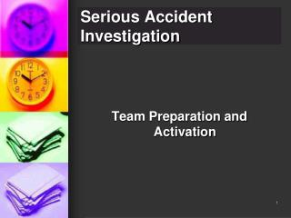 Serious Accident Investigation