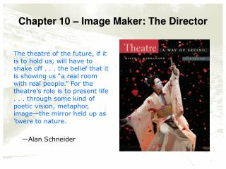 Chapter 10 – Image Maker: The Director