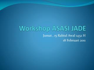 Workshop ASASI JADE