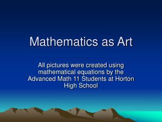 Mathematics as Art