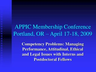 APPIC Membership Conference Portland, OR – April 17-18, 2009