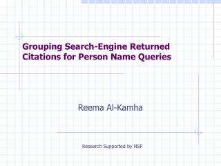 Grouping Search-Engine Returned Citations for Person Name Queries