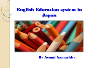 English Education system in Japan