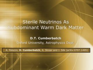 Sterile Neutrinos As Subdominant Warm Dark Matter