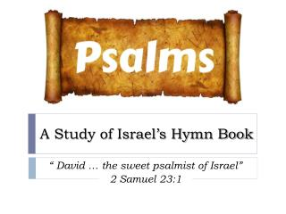 A Study of Israel's Hymn Book