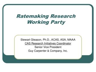 Ratemaking Research Working Party