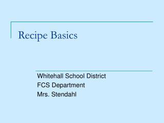 Recipe Basics