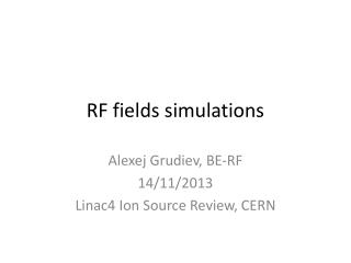 RF fields simulations