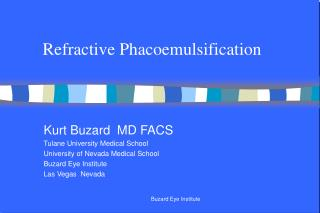 Refractive Phacoemulsification