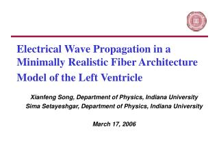Xianfeng Song, Department of Physics, Indiana University