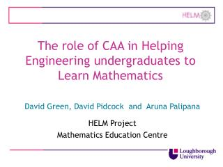 The role of CAA in Helping Engineering undergraduates to Learn Mathematics