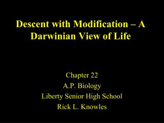 Descent with Modification – A Darwinian View of Life