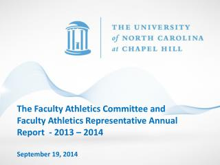 The Faculty Athletics Committee and Faculty Athletics Representative Annual Report  - 2013 – 2014