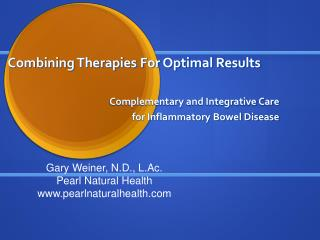Combining Therapies For Optimal Results