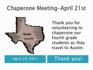 Chaperone Meeting-April 21st