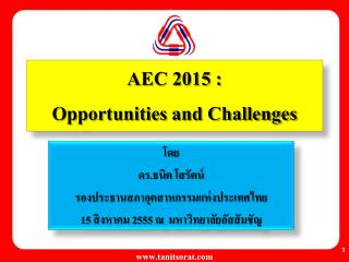 AEC 2015 :  Opportunities and Challenges