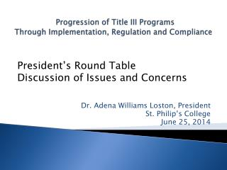 Progression of Title III Programs  Through Implementation, Regulation and Compliance