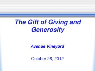 The Gift of Giving and Generosity